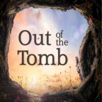 Out of the Tomb