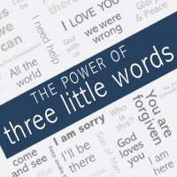 The Power of 3 Little Words